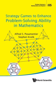 Strategy Games To Enhance Problem-solving Ability In Mathematics, Paperback / softback Book