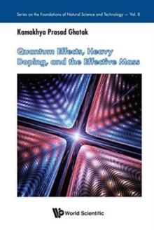 Quantum Effects, Heavy Doping, And The Effective Mass, Hardback Book