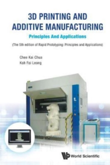 3d Printing And Additive Manufacturing: Principles And Applications - Fifth Edition Of Rapid Prototyping, Paperback / softback Book