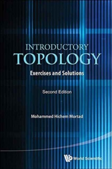 Introductory Topology: Exercises And Solutions, Hardback Book