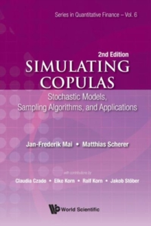 Simulating Copulas: Stochastic Models, Sampling Algorithms, And Applications, Hardback Book
