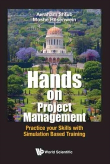 Hands-on Project Management: Practice Your Skills With Simulation Based Training, Hardback Book