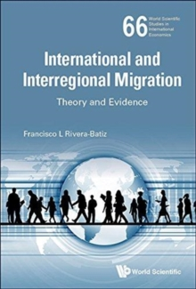 International And Interregional Migration: Theory And Evidence, Hardback Book