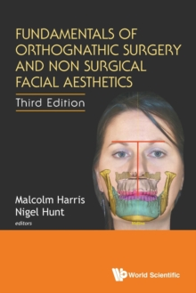 Fundamentals Of Orthognathic Surgery And Non Surgical Facial Aesthetics (Third Edition), Paperback / softback Book