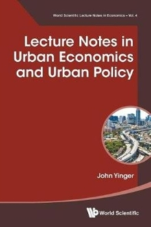 Lecture Notes In Urban Economics And Urban Policy, Paperback / softback Book