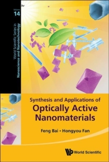 Synthesis And Applications Of Optically Active Nanomaterials, Hardback Book