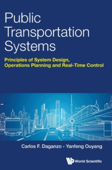 Public Transportation Systems: Principles Of System Design, Operations Planning And Real-time Control, Hardback Book