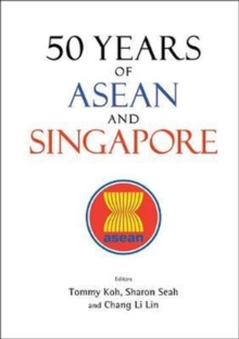 50 Years Of Asean And Singapore, Paperback / softback Book