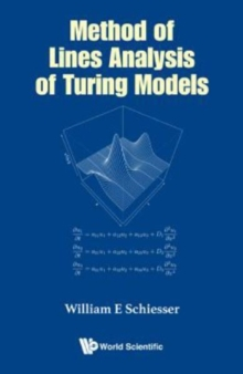Method Of Lines Analysis Of Turing Models, Hardback Book
