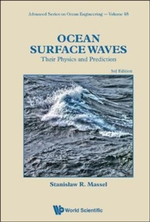 Ocean Surface Waves: Their Physics And Prediction (Third Edition), Hardback Book