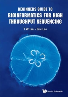 Beginners Guide To Bioinformatics For High Throughput Sequencing, Hardback Book