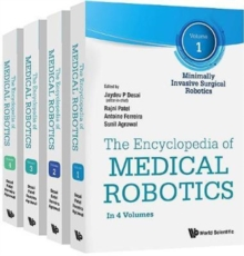 Encyclopedia Of Medical Robotics, The (In 4 Volumes), Hardback Book