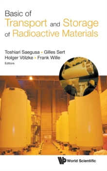 Basics Of Transport And Storage Of Radioactive Materials, Hardback Book
