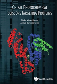 Chiral Photochemical Scissors Targeting Proteins, Hardback Book