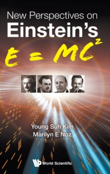 New Perspectives On Einstein's E = Mc2, Hardback Book