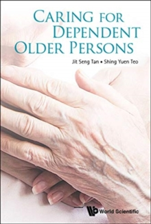 Caring For Dependent Older Persons, Paperback / softback Book