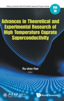 Advances In Theoretical And Experimental Research Of High Temperature Cuprate Superconductivity, Hardback Book