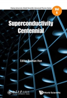 Superconductivity Centennial, Hardback Book
