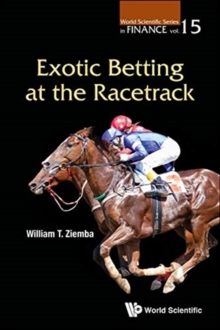 Exotic Betting At The Racetrack, Paperback / softback Book