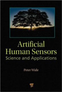 Artificial Human Sensors : Science and Applications, Hardback Book