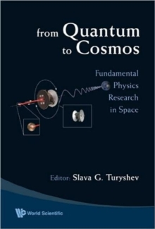 From Quantum To Cosmos: Fundamental Physics Research In Space, Hardback Book