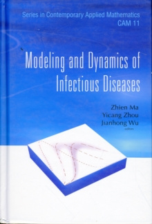 Modeling And Dynamics Of Infectious Diseases, Hardback Book