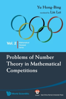 Problems Of Number Theory In Mathematical Competitions, Paperback / softback Book