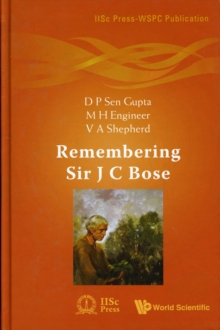 Remembering Sir J C Bose, Hardback Book