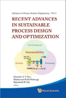 Recent Advances In Sustainable Process Design And Optimization (With Cd-rom), Hardback Book