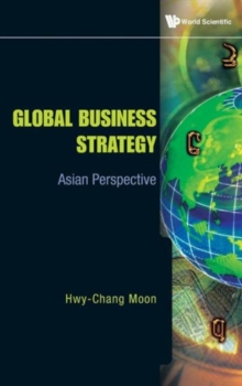 Global Business Strategy: Asian Perspective, Hardback Book