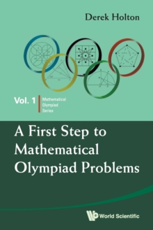 First Step To Mathematical Olympiad Problems, A, Paperback / softback Book