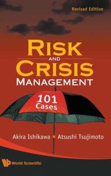 Risk And Crisis Management: 101 Cases (Revised Edition), Hardback Book