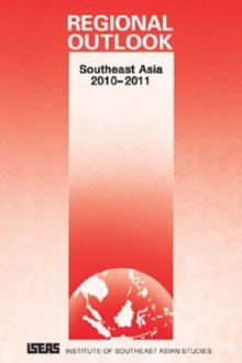 Regional Outlook : Southeast Asia 2010-2011, Paperback / softback Book