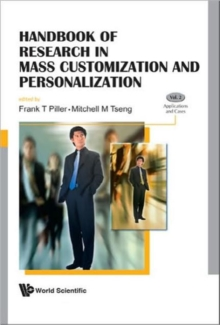 Handbook Of Research In Mass Customization And Personalization (In 2 Volumes), Hardback Book