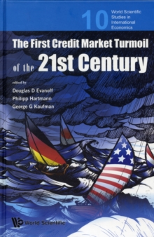 First Credit Market Turmoil Of The 21st Century, The: Implications For Public Policy, Hardback Book