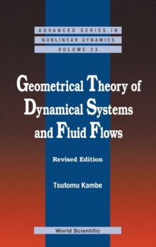 Geometrical Theory Of Dynamical Systems And Fluid Flows (Revised Edition), Hardback Book