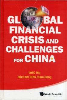 Global Financial Crisis And Challenges For China, Hardback Book