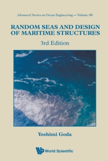 Random Seas And Design Of Maritime Structures (3rd Edition), Paperback Book
