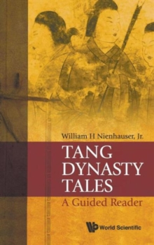 Tang Dynasty Tales: A Guided Reader, Hardback Book