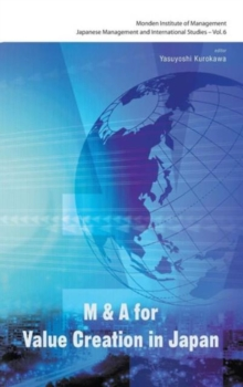 M&A for Value Creation in Japan, Hardback Book