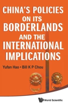 China's Policies On Its Borderlands And The International Implications, Hardback Book