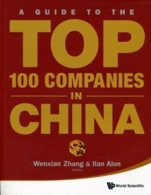 Guide To The Top 100 Companies In China, A, Paperback Book