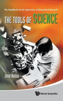 Tools Of Science, The: The Handbook For The Apprentice Of Biomedical Research, Hardback Book