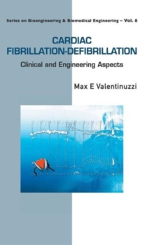 Cardiac Fibrillation-defibrillation: Clinical And Engineering Aspects, Hardback Book