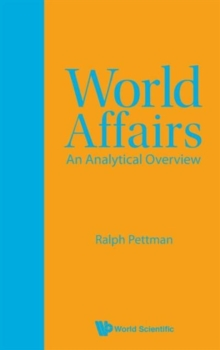 World Affairs: An Analytical Overview, Hardback Book