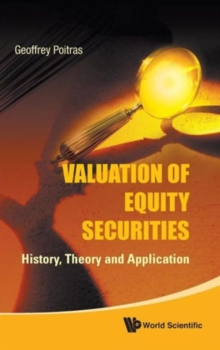 Valuation Of Equity Securities: History, Theory And Application, Hardback Book