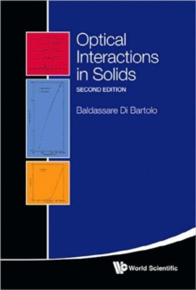 Optical Interactions In Solids (2nd Edition), Hardback Book