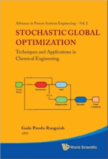 Stochastic Global Optimization: Techniques And Applications In Chemical Engineering (With Cd-rom), Hardback Book