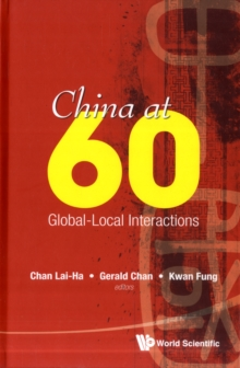 China At 60: Global-local Interactions, Hardback Book