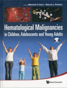 Hematological Malignancies In Children, Adolescents And Young Adults (With Cd-rom), Hardback Book